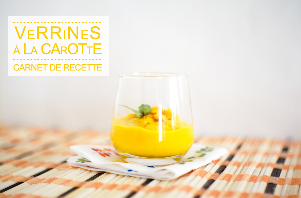 It's so Fresh #4 : Verrines de carottes