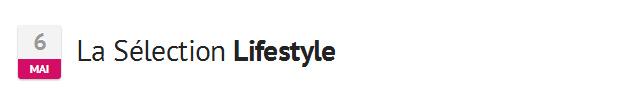 uneLifestyle6mai