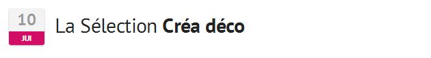 SelectionCreaDeco10juillet